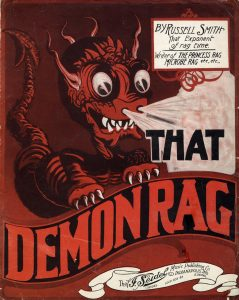 That Demon Rag, 1912, Courtesy the Charles Templeton Sheet Music Collection