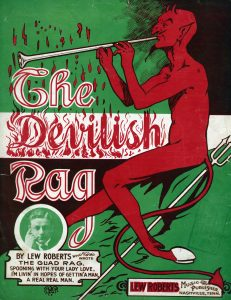The Devilish Rag, 1908, Courtesy the Charles Templeton Sheet Music Collection