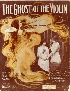 The Ghost of the Violin, 1912, Courtesy the Charles Templeton Sheet Music Collection
